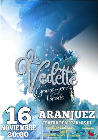 La Vedette - Gracias por venir ... y por el diamante