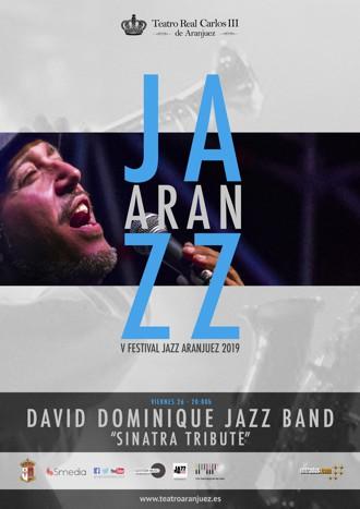 """David Dominique Jazz Band """"Sinatra Tribute"""""""