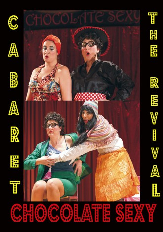 Cabaret Chocolate Sexy - The revival