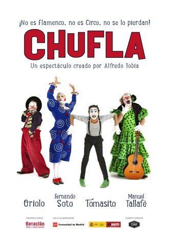 Chufla: Flamenco-Circo