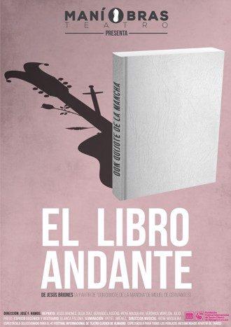 El libro andante, un Quijote para toda la familia