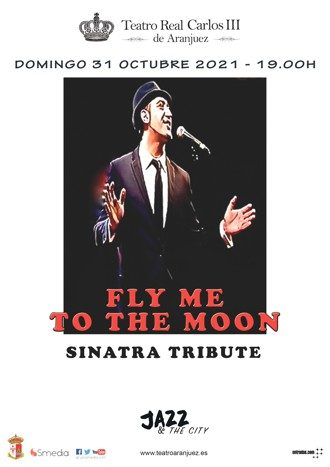 """Fly me to the moon """"Sinatra Tribute"""""""