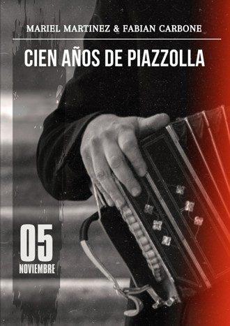 Mariel Martínez y Fabián Carbone - 100 años de Piazzolla