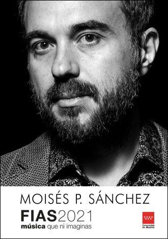 Concierto Moisés P.Sánchez - FIAS 2021